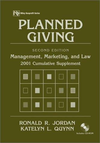 Planned Giving: Management, Marketing and Law