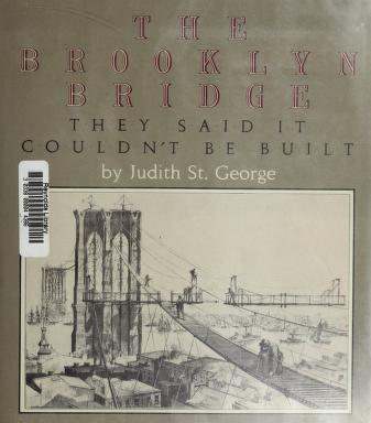 The Brooklyn Bridge by Judith St George