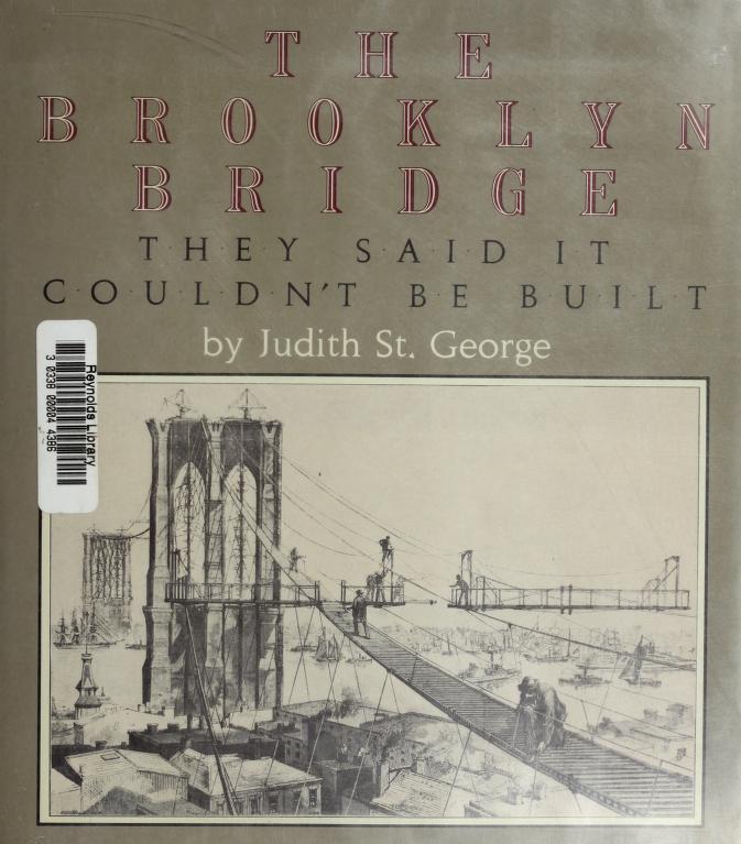 The Brooklyn Bridge by Judith St George