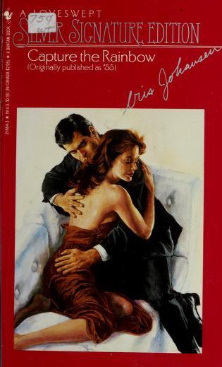 Cover of: CAPTURE THE RAINBOW   Iris Johansen