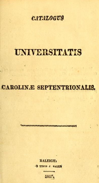 Catalogus Universitatis Carolinae Septentrionalis by University of North Carolina (1793-1962)