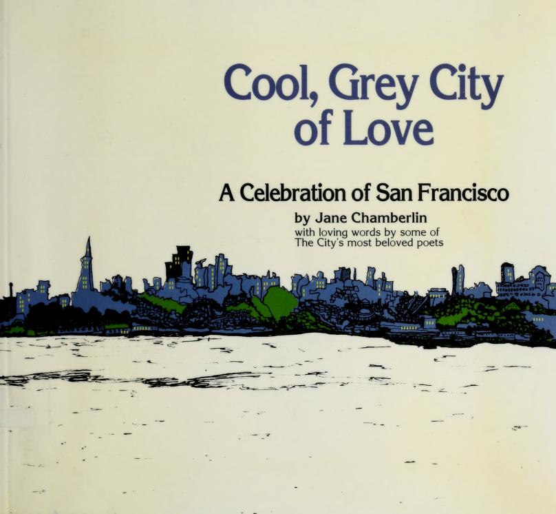 Cool, grey city of love by Jane Chamberlin