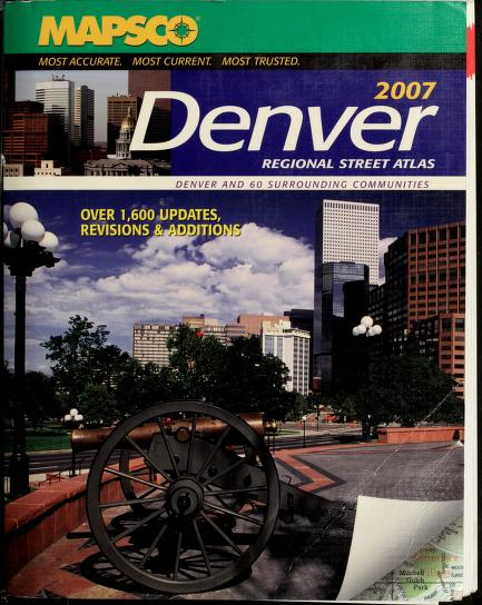 Denver Regional Street Guide 2007 by MAPSCO