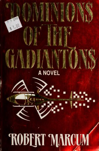 Cover of: Dominions of the gadiantons | Robert Marcum