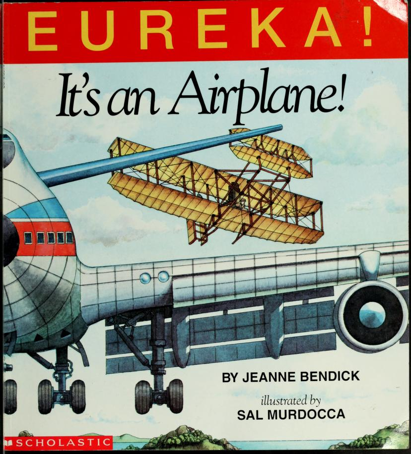 Eureka! Its an airplane! by Jeanne Bendick