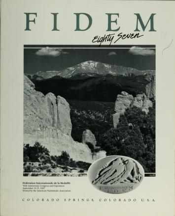 Cover of: F.I.D.E.M. XXI Congress, International Federation of Medallic Art =: Federation internationale de la Medaille  | Federation internationale de la medaille