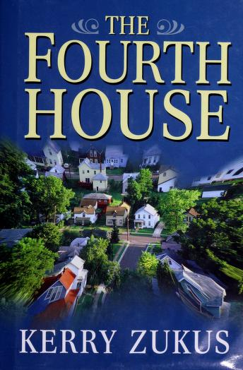Cover of: The fourth house | Kerry Zukus