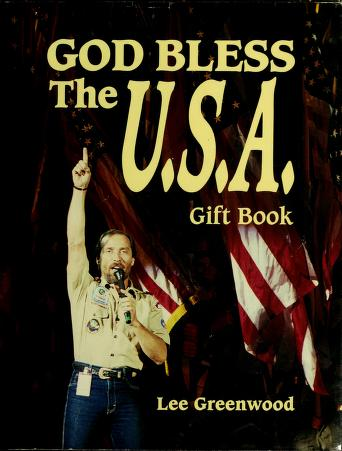 Cover of: God bless the U.S.A. gift book by Lee Greenwood