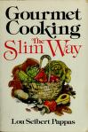 Cover of: Gourmet cooking--the slim way