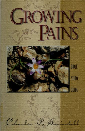 Cover of: Growing Pains Study Guide | Charles R. Swindoll
