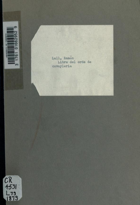 Libre del orde de cavayleria by Ramon Llull