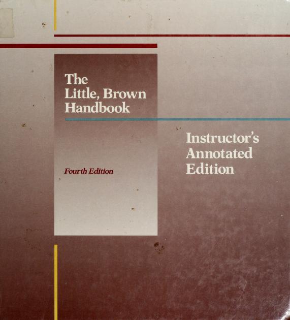 The Little, Brown handbook by H. Ramsey Fowler
