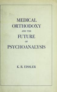 Cover of: Medical orthodoxy and the future of psychoanalysis | K. R. Eissler