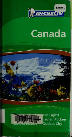 Cover of: Michelin the Green Guide Canada (Michelin Green Guide: Canada English Edition) | Michelin Travel Publications
