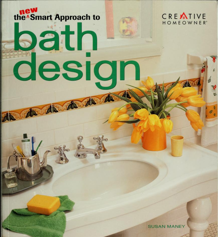 The new smart approach to bath design by Susan Maney, Susan Maney Lovett