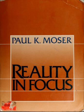 Cover of: Reality in Focus | Paul K. Moser