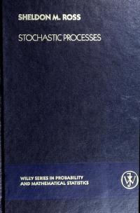 Cover of: Stochastic processes   Sheldon M. Ross