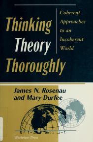 Cover of: Thinking theory thoroughly | James N. Rosenau