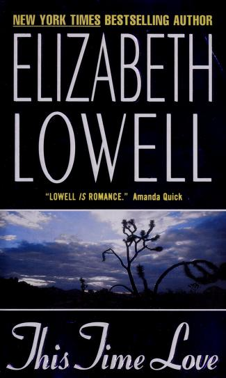 Cover of: This time love | Ann Maxwell, Elizabeth Lowell