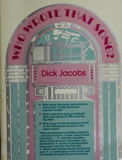 Who wrote that song? by Dick Jacobs