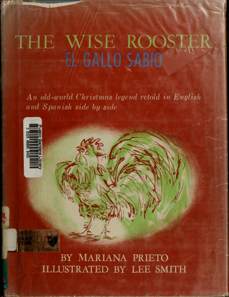 The wise rooster by Mariana Beeching de Prieto