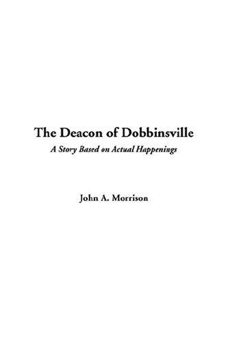 The Deacon Of Dobbinsville