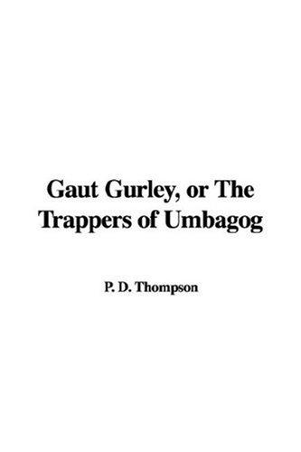 Gaut Gurley, Or The Trappers Of Umbagog