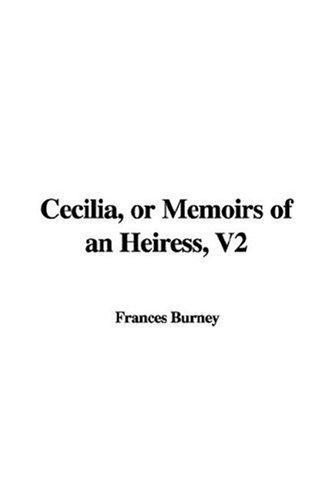 Cecilia, Or Memoirs Of An Heiress