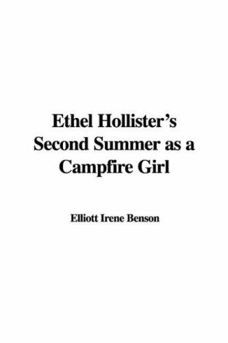 Ethel Hollister's Second Summer As a Campfire Girl