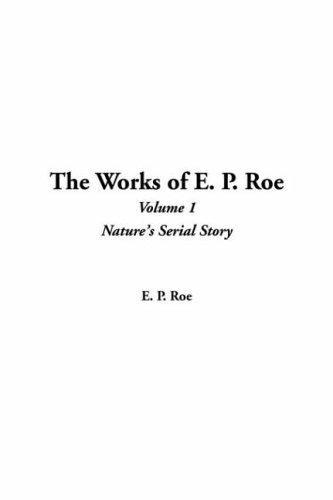 The Works of E. P. Roe