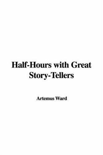 Halfhours With Great Storytellers