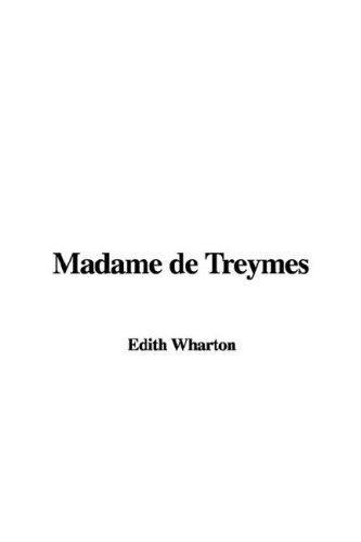 Madame De Treymes