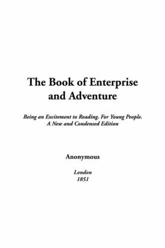 The Book Of Enterprise And Adventure