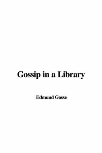 Gossip In A Library