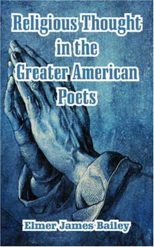 Religious Thought in the Greater American Poets