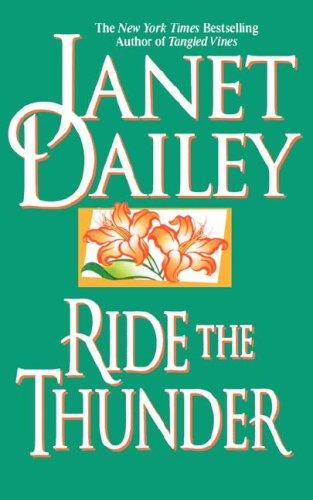 Ride the thunder by Janet Dailey, Janet Dailey