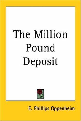 The Million Pound Deposit