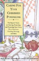 Caring for your cherished possessions by Mary Kerney Levenstein