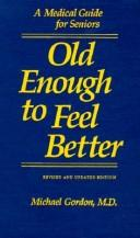 Old enough to feel better