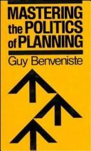 Mastering the politics of planning by Guy Benveniste