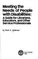 Meeting the needs of people with disabilities by Ruth A. Velleman