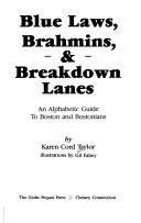 Blue laws, brahmins, & breakdown lanes by Karen Cord Taylor