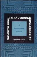 Holistic health and biomedical medicine by Stephen Lyng