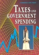 Taxes and government spending by Andrea Lubov