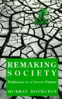 Remaking society by Murray Bookchin