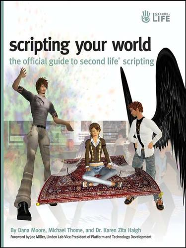 Scripting your world by Dana Moore