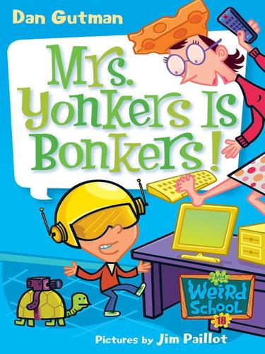 Mrs. Yonkers Is Bonkers! by Dan Gutman