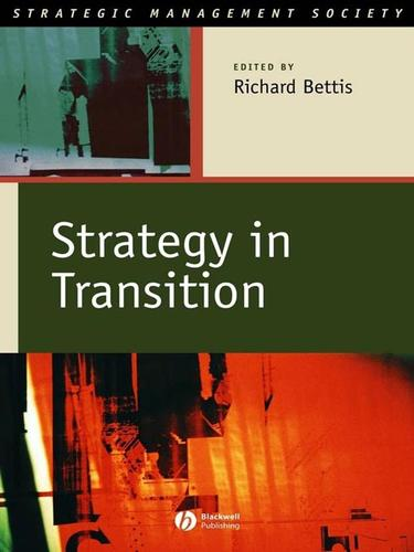 Strategy in transition by International Strategic Management Society Conference (21st 2001 San Francisco, Calif.)