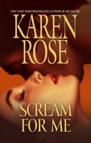 Scream for Me by Karen Rose