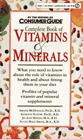 The Complete Book of Vitamins and Minerals